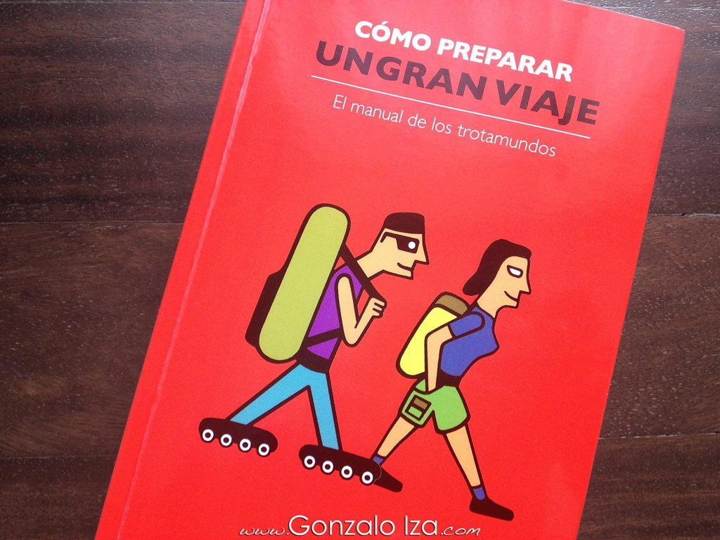 «Cómo preparar un gran viaje», de Pablo Strubell y Itziar Marcotegui