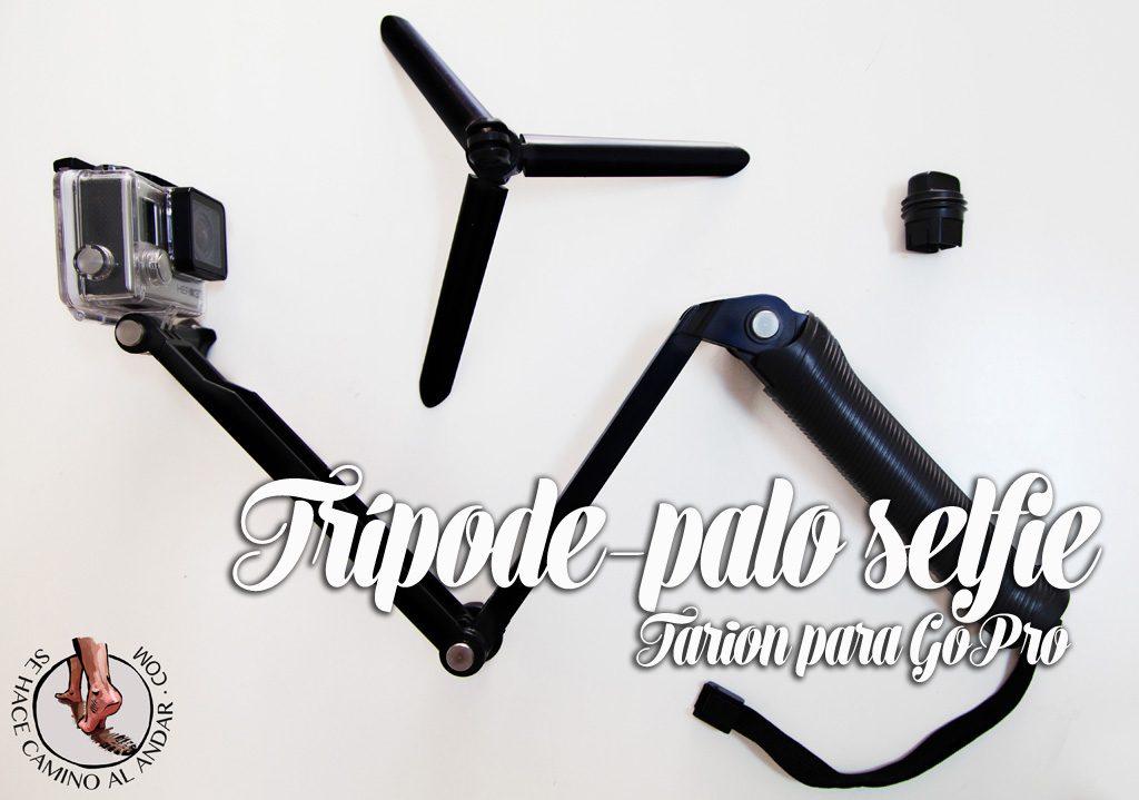 Trípode-palo selfie tarion gopro chalo84