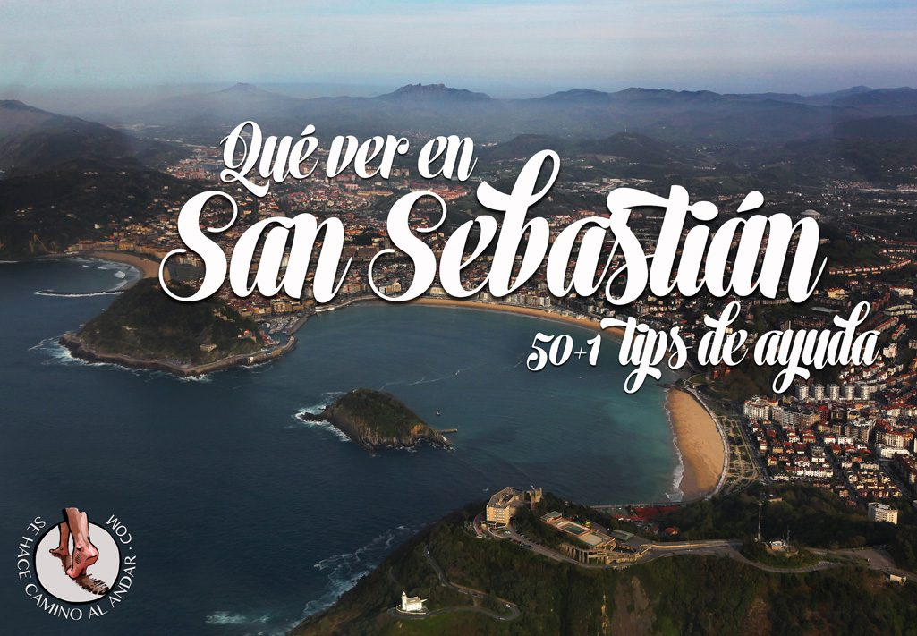 Qué ver en San Sebastián: 50+1 tips de ayuda
