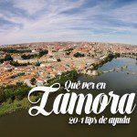 Qué ver en Zamora: 20+1 tips de ayuda