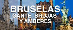 Organizar un viaje a Bruselas, Gante, Brujas y Amberes