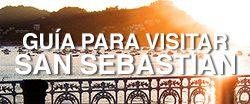 Guía para visitar San Sebastián
